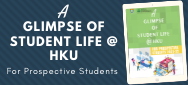 A Glimpse of Student Life @ HKU For Prospective Students 2020-21